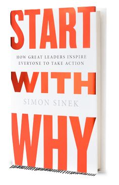 Start with Why - Do you know your Why? The purpose, cause, or belief that inspires you to do what you do? Simon Sinek's online Why Discovery Course can help you articulate your unique Why statement.