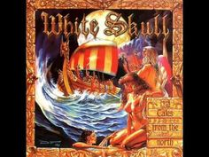 White Skull - Tales From The North - 1999 (Full Album) Italy Spain, Spain And Portugal, Album, Metal Bands, New Music, Heavy Metal, Rock, Painting, Skull