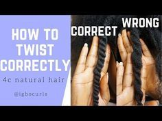 How To Twist Natural Hair Properly for Twist Outs [Video] - Black Hair Information