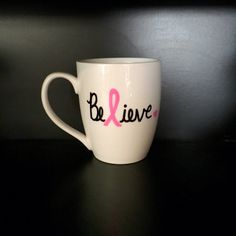 Believe coffee mug, breast cancer awareness mug, breast cancer survivor, Gift for Her, handwritten mug by TheCozyPup on Etsy