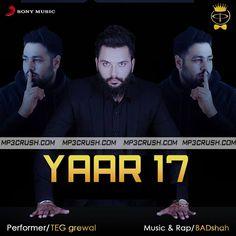 New Song By Badshah Is Yaar 17 Badshah TEG Grewal Video Song Mp3 Download Lyrics Download Yaar 17 Song In The Voice Of TEG Grewal And Hd Video Song Yaar 17.