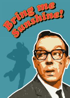 Bring me Sunshine! Eric Morecambe Poster Original graphic poster art designed in The Northern Line studio in Ulverston, Cumbria. We ship worldwide.  #posters #graphicart