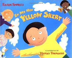 In My New Yellow Shirt: Eileen Spinelli, Hideko Takahashi: 9780805062427: Amazon.com: Books