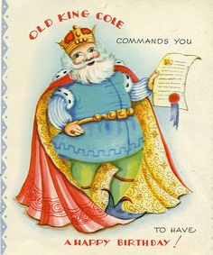 "Old King Cole Commands You to Have a Happy Birthday"" by reinap, via Flickr"