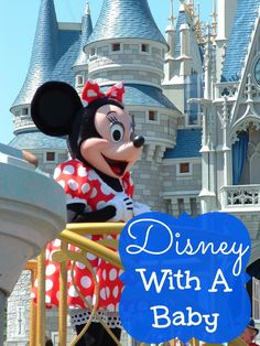 Disney With A Baby- tips and tricks for getting the most out of your visit when a baby is in tow