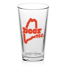 BeerME Pint Glass $6 - Fill with your favorite Maine brew. Maybe even a home brew.