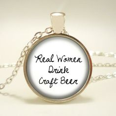 New: Handcrafted Pendant. Real Women Drink #CraftBeer on BourbonandBoots.com