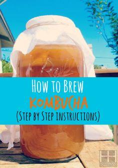 How To Brew Kombucha - Ready to get starting making kombucha? Here is how to to make kombucha. #diy #howto #drink #fermented #probiotic #kombucha #fermenteddrink