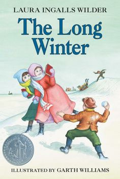The Long Winter - Laura Ingalls Wilder.