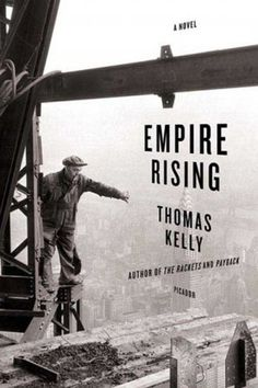 "(Upcoming film adaptation of the Thomas Kelly novel, ""Empire Rising"")"