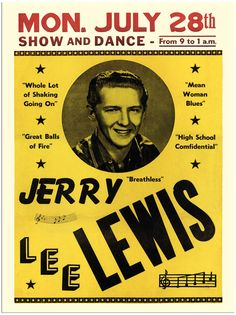 Jerry Lee Lewis Nostalgic Music x Concert Poster Rock Roll, 1950s Rock And Roll, Rock N Roll Music, Nostalgic Music, 50s Music, Vintage Music, Vintage Rock, Jerry Lee Lewis, Rock Posters