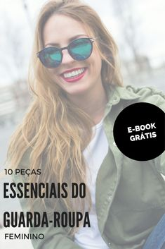 10 peças essenciais do guarda-roupa feminino Mirrored Sunglasses, Sunglasses Women, My Style, Fashion, Ethical Fashion, Look Thinner, Smart Outfit, Outfit Essentials, Clothing Templates