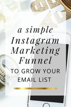 a simple instagram marketing funnel to grow your email list