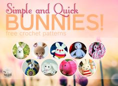 Free #Crochet Patterns - Simple and Quick Bunnies!