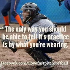 The way you know you have the right mental mindset that says whether you truly love softball.