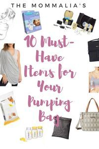 10 Must-have Products for Your Pumping Bag