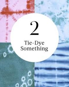 #2 on our summer bucket list: Tie-Dye Something