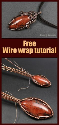Wire wrapping a stone pendant. Wire wrapping pendant tutorial step by step from Valeriy Vorobev. Wire wrapping techniques for pendants. As for me, I can offer you my wire jewelry designs. Use them for your training. Create your own jewelry using my works. All lessons on this site are free and they are at your complete disposal. Wire Wrapped Bracelet, Wire Wrapped Rings, Wire Pendant, Crystal Pendant, Wire Wrapping Tools, Wire Weaving Tutorial, Copper Wire Jewelry, Wire Tutorials, Stone Pendants