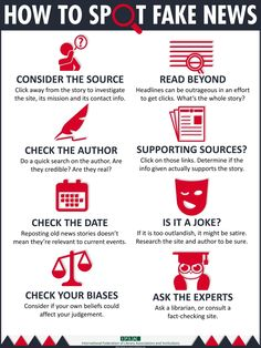 How to spot fake news: consider the source, read beyond, check the author, supporting sources?, check the date, is it a joke?, check your biases, ask the experts.