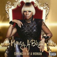 Strength Of A Woman by MaryJBlige on SoundCloud