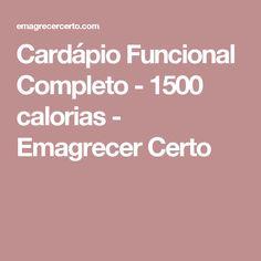 Cardápio Funcional Completo - 1500 calorias - Emagrecer Certo