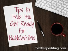 Tips to Help You Get Ready for NaNoWriMo - Next Step Editing