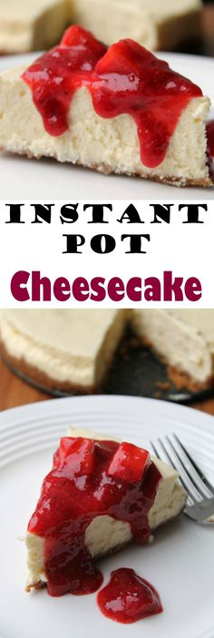 Instant Pot Cheesecake Recipe - It has taken me several attempts and several fails but I finally have an Instant Pot Cheesecake recipe worthy of sharing.  This one comes out creamy and smooth and oh so yummy. #InstantPot