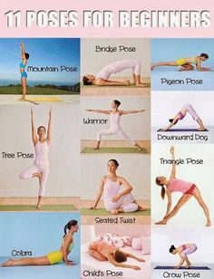 11 #Yoga Poses for Beginners! Stretch !!! A great way to begin your mornings.