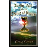 Zoolin Vale and the Chalice of Ringtar (Paperback)By Craig Smith