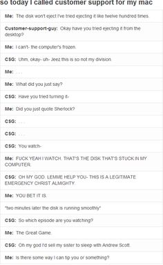 In which a Mac owner and a customer service rep bond over BBC Sherlock....just about the funniest thing I've heard all day XD <-- This would be too funny if it were real.