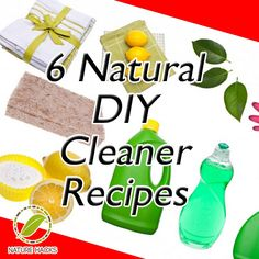 6 Natural Homemade Cleaners
