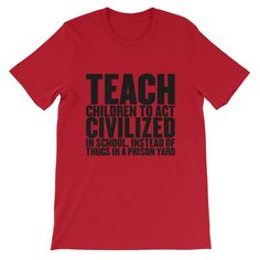 Civilized in Scho... Limited Time Only!  http://hotjaded.com/products/civilized-in-schools-t-shirts?utm_campaign=social_autopilot&utm_source=pin&utm_medium=pin