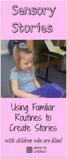 Use familiar routines to create sensory stories with students with multiple disabilities