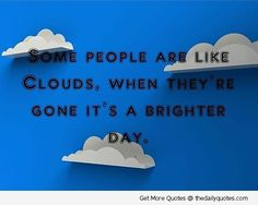 People Are Like Clouds