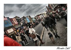Camden Town near London is just fantastic, the clothes, the food, the atmosphere, the people.