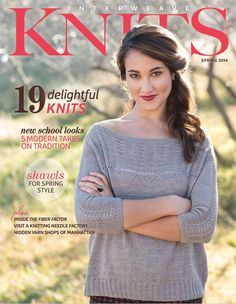 Interweave Knit, Spring 2014- This issue, full of wonderful patterns, just…
