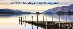 Search last minute availability and find late holiday rental offers for private static caravan hire on parks across North England.