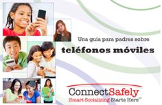 parents' guides  -  connectsafely.org