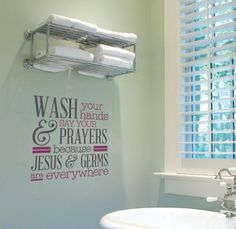 Wash your hands and say your Prayers Vinyl letters for your bathroom. www.facebook.com/ulLisaB