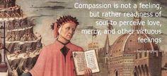 Dante Alighieri quote: compassion.