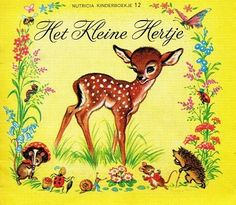 Vintage Children's Books, Vintage Toys, Wild Deer, Good Old Times, Sweet Memories, Bambi, Love Book, Childhood Memories, The Past