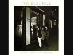 The Blue Nile - A Walk Across the Rooftops (Track 1 off A Walk Across the Rooftops, 1984)