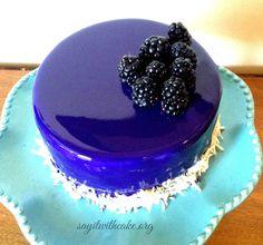 Blackberry Mousse Cake with Mirror Glaze | www.sayitwithcake.org #mirrorglaze
