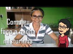 Como eu faço a minha misturinha | Ivanice Isabel - YouTube