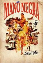 G 8-88/01866- Out Of Time. Mano Negra  [Imagen de http://musica.fnac.es/a181718/Mano-Negra-Out-Of-Time-sin-especificar]