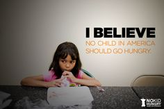 Join us and take the pledge: www.nokidhungry.org