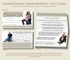 Understanding dwarfism fact cards...what a great idea to help educate the community!  http://understandingdwarfism.com/html/ud_cards.html#