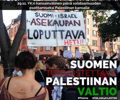 Suomen tunnustettava #Palestiina valtio. Loppu asekaupoille Israelin kanssa #vasemmisto #pia2015