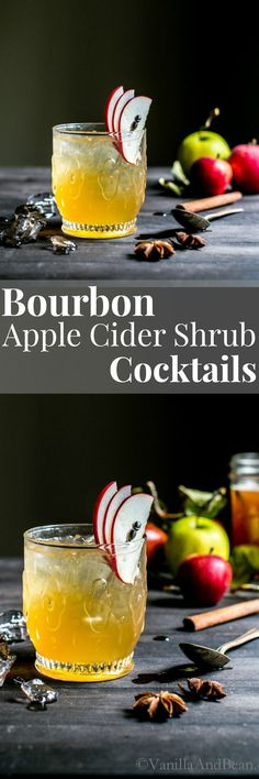 A refreshing seasonal mixer, with a smooth punch. Bourbon Apple Cider Shrub Cocktails from Vanilla And Bean   Cocktail Recipes