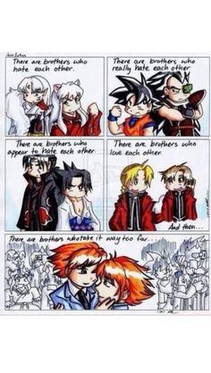 Anime brothers Shows: InuYasha, Dragon Ball, Naruto, FMA, OHSHC